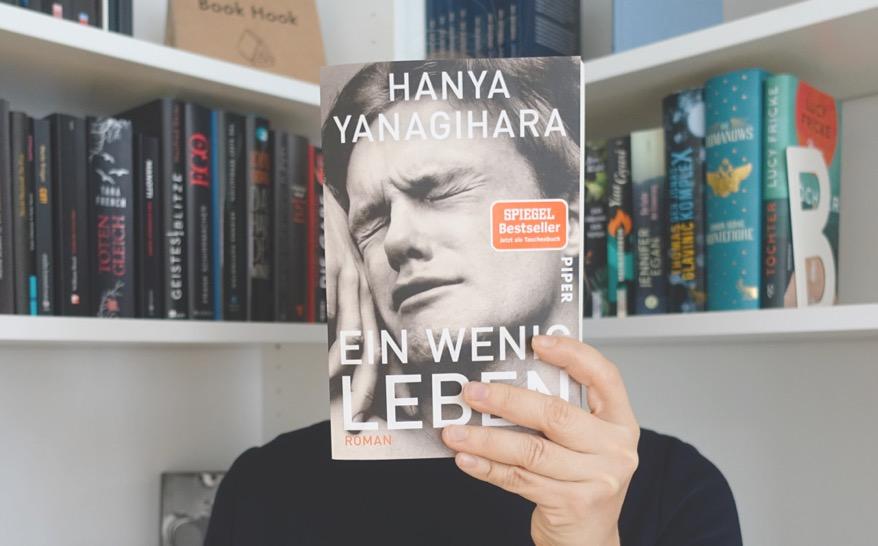 """Hanya Yanagihara """"Ein wenig Leben"""""""