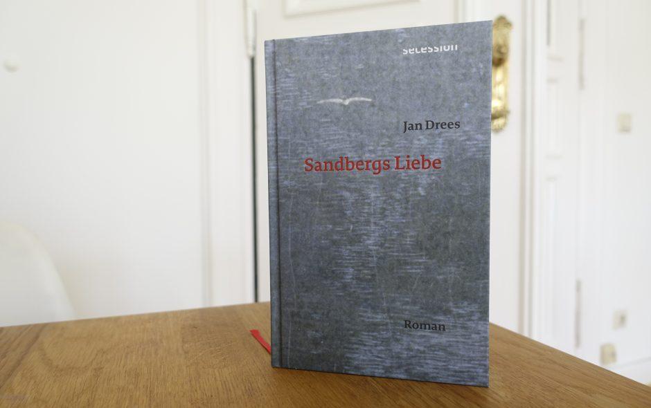 "Jan Drees ""Sandbergs Liebe"""