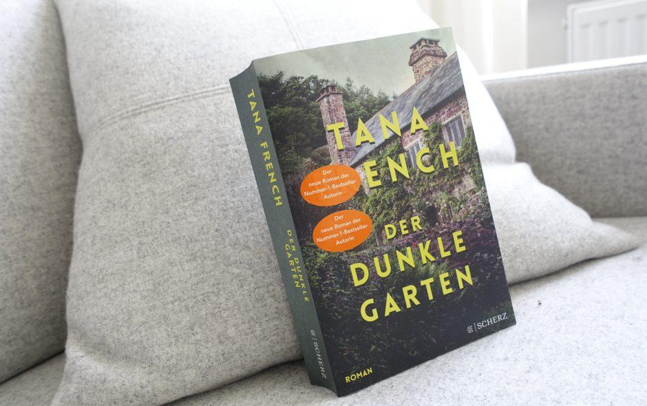 """Tana French """"Der dunkle Garten"""""""
