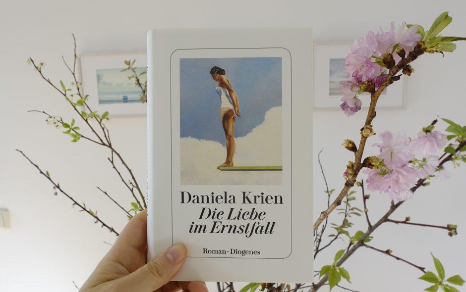 "Daniela Krien ""Die Liebe im Ernstfall"""