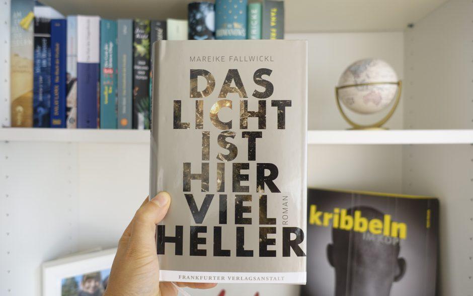 """Mareike Fallwickl """"Das Licht ist hier viel heller"""""""