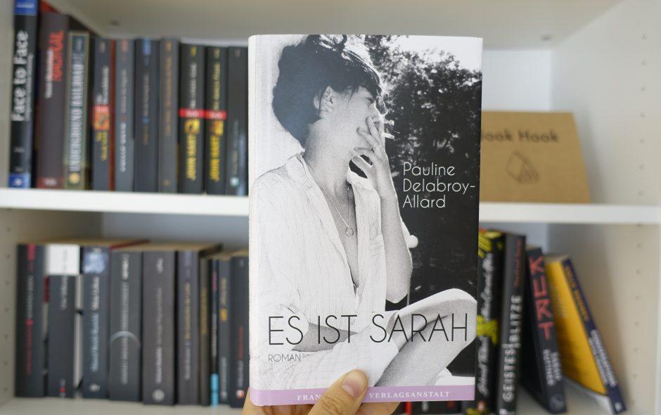 "Pauline Dellabroy-Allard ""Es ist Sarah"""