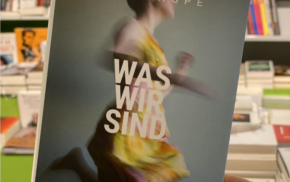 """Anna Hope """"Was wir sind"""""""