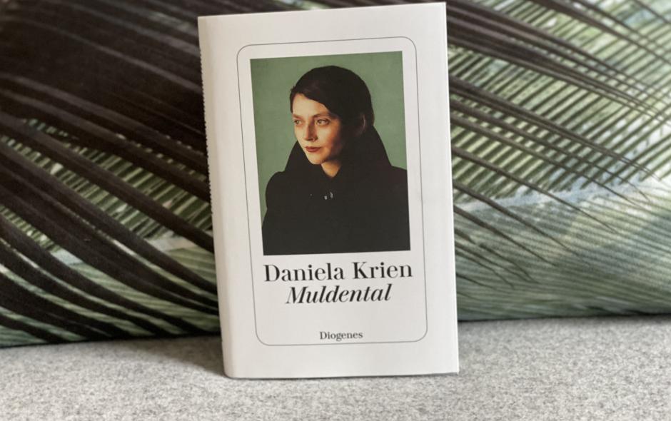 """Daniela Krien """"Muldental"""""""